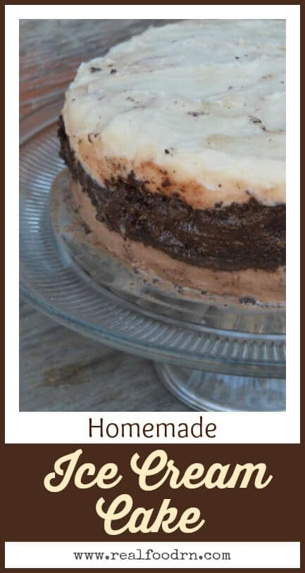 Homemade Ice Cream Cake | Real Food RN