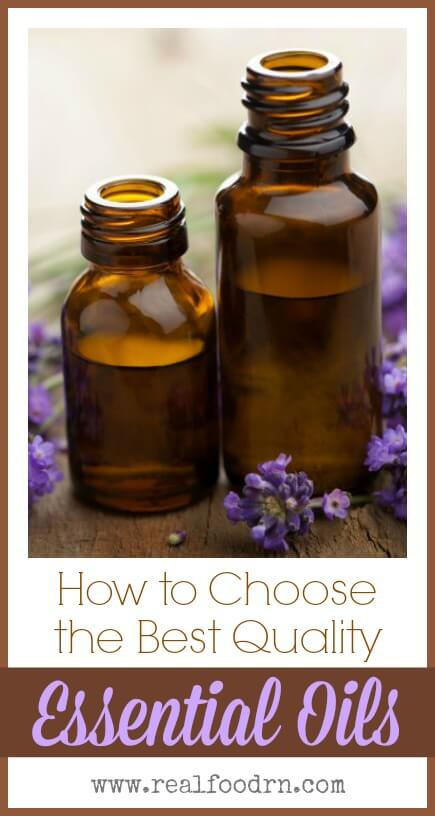 How to Choose the Best Quality Essential Oils | Real Food RN