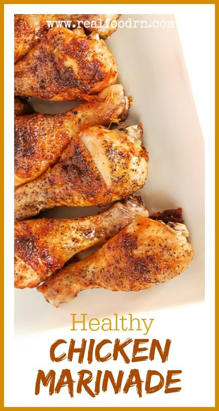 Our favorite healthy chicken marinade click here to pin this recipe healthy chicken marinade real food rn forumfinder Choice Image