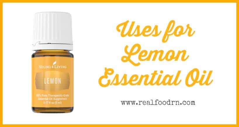 Uses for Lemon Essential Oil | Real Food RN