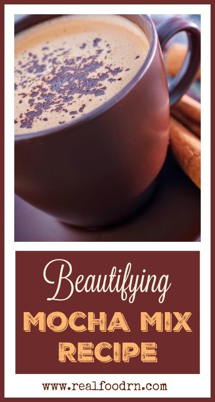 Beautifying Mocha Mix Recipe | Real Food RN
