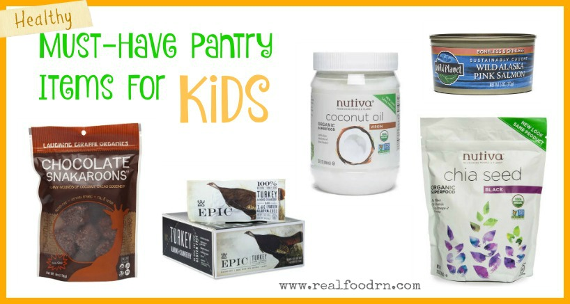 Healthy Must-Have Pantry Items for Kids | Real Food RN