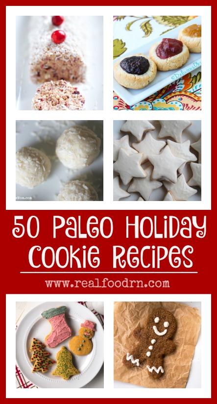 Paleo Cookies: 50 Paleo Holiday Cookie Recipes   Real Food RN