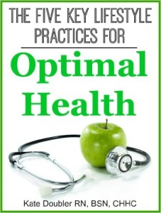 The Five Key Lifestyle Practices for Optimal Health (FREE)
