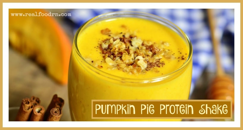 Pumpkin Pie Protein Shake | Real Food RN