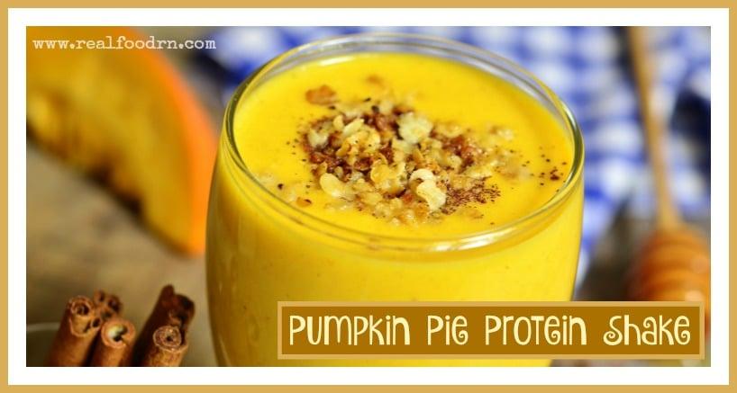 Pumpkin Pie Protein Shake | Real Food RN