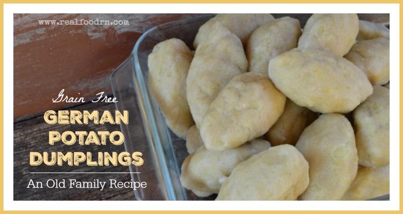 Grain Free German Potato Dumplings | Real Food RN