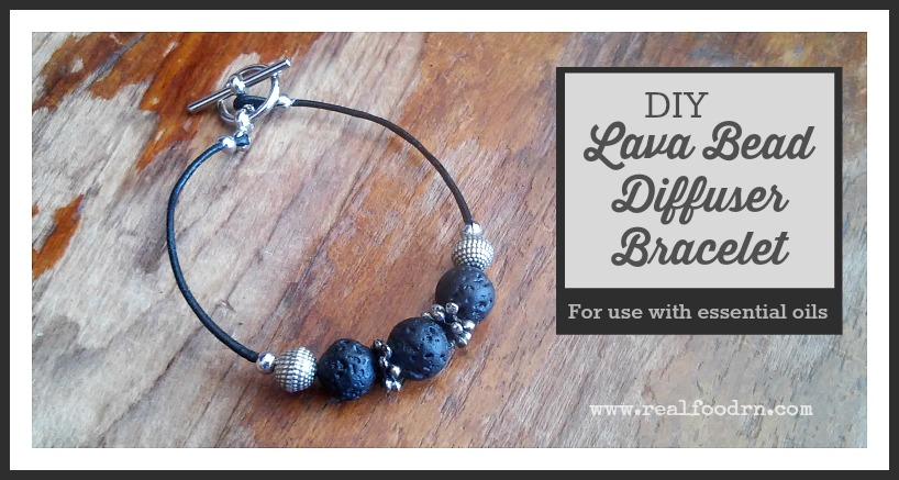 How to Make Your Own Lava Bead Diffuser Bracelet | Real Food RN