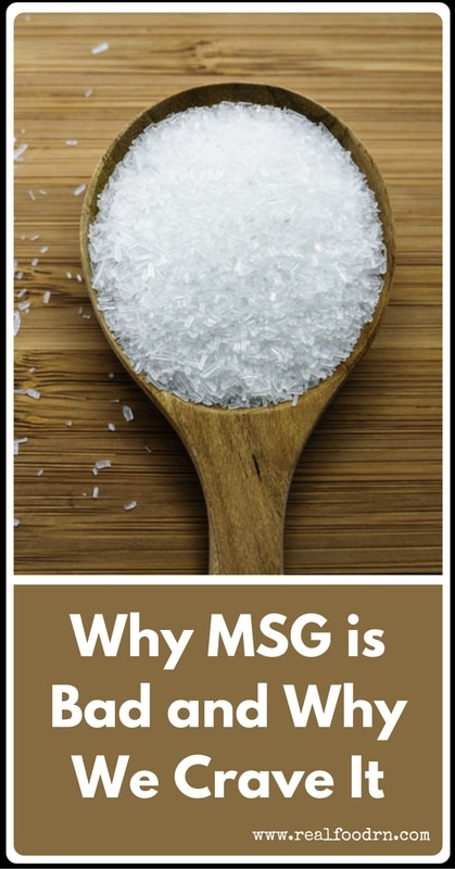 Why MSG is Bad and Why We Crave It | Real Food RN