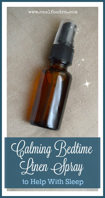 Calming Bedtime Linen Spray to Help With Sleep | Real Food RN