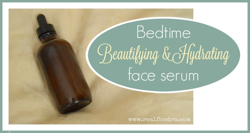 Bedtime Beautifying & Hydrating Face Serum | Real Food RN