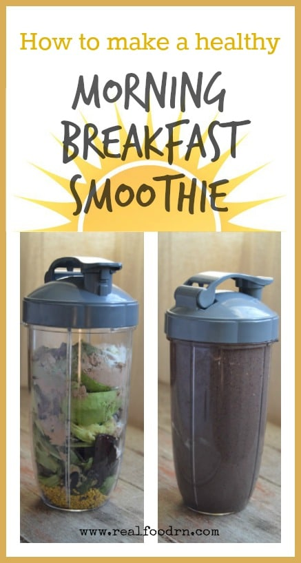 What's in My Morning Breakfast Smoothie | Real Food RN
