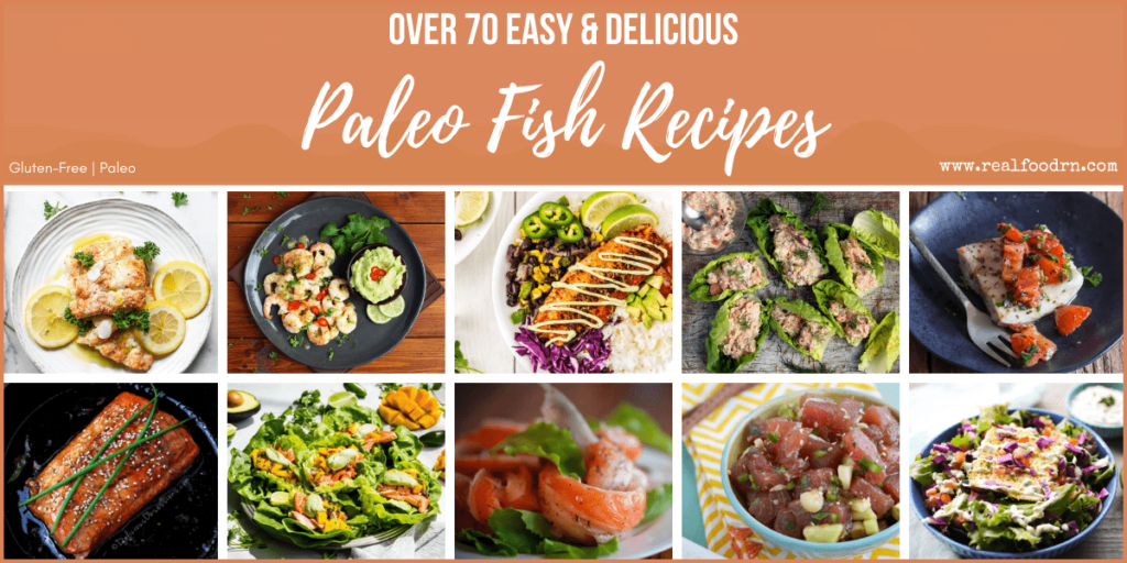 Over 70 Easy & Delicious Paleo Fish Recipes | Real Food RN