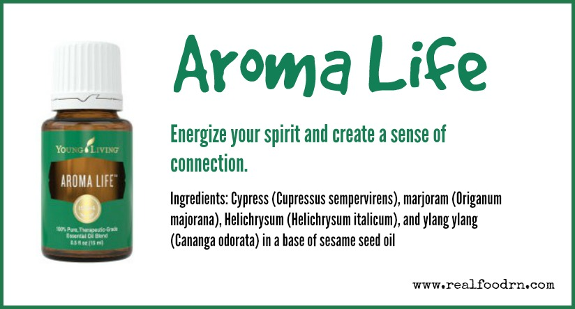 Aroma Life Essential Oil | Real Food RN