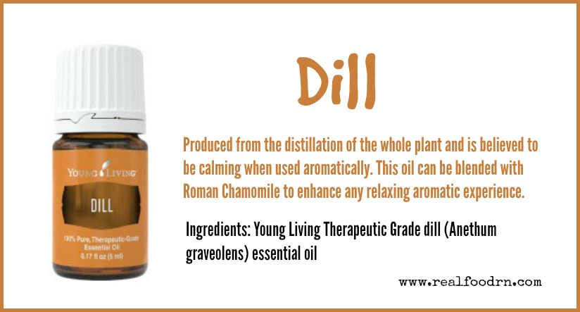 Dill Essential Oil | Real Food RN