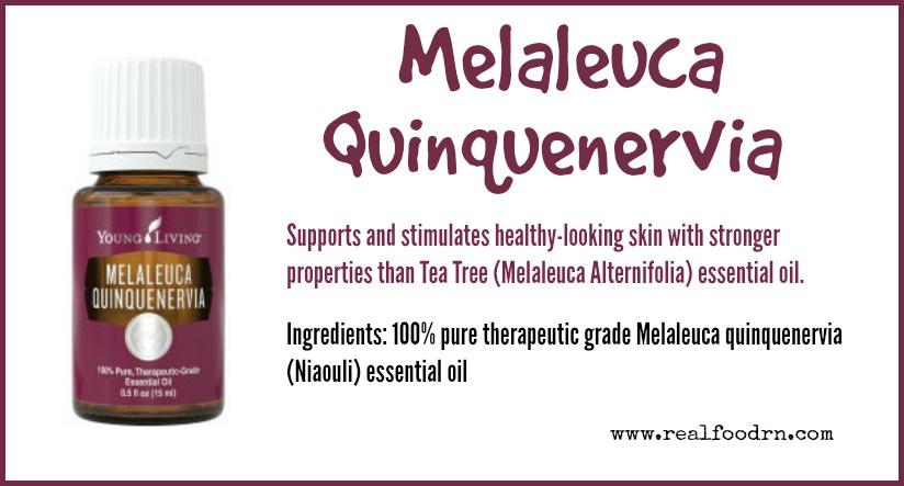 Melaleuca Quinquenervia Essential Oil | Real Food RN