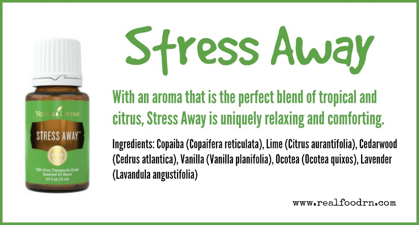 Stress Away Essential Oil Real Food Rn