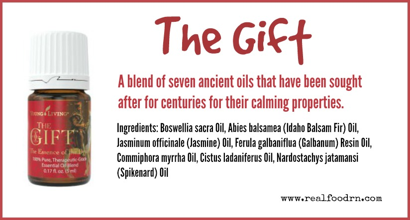 The Gift Essential Oil | Real Food RN