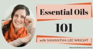 Sam Wright Essential Oil Podcast