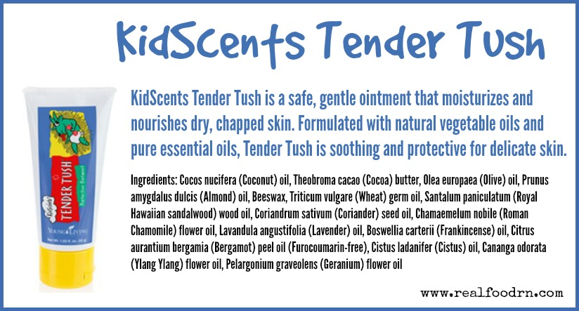 Kidscents Tender Tush Real Food Rn