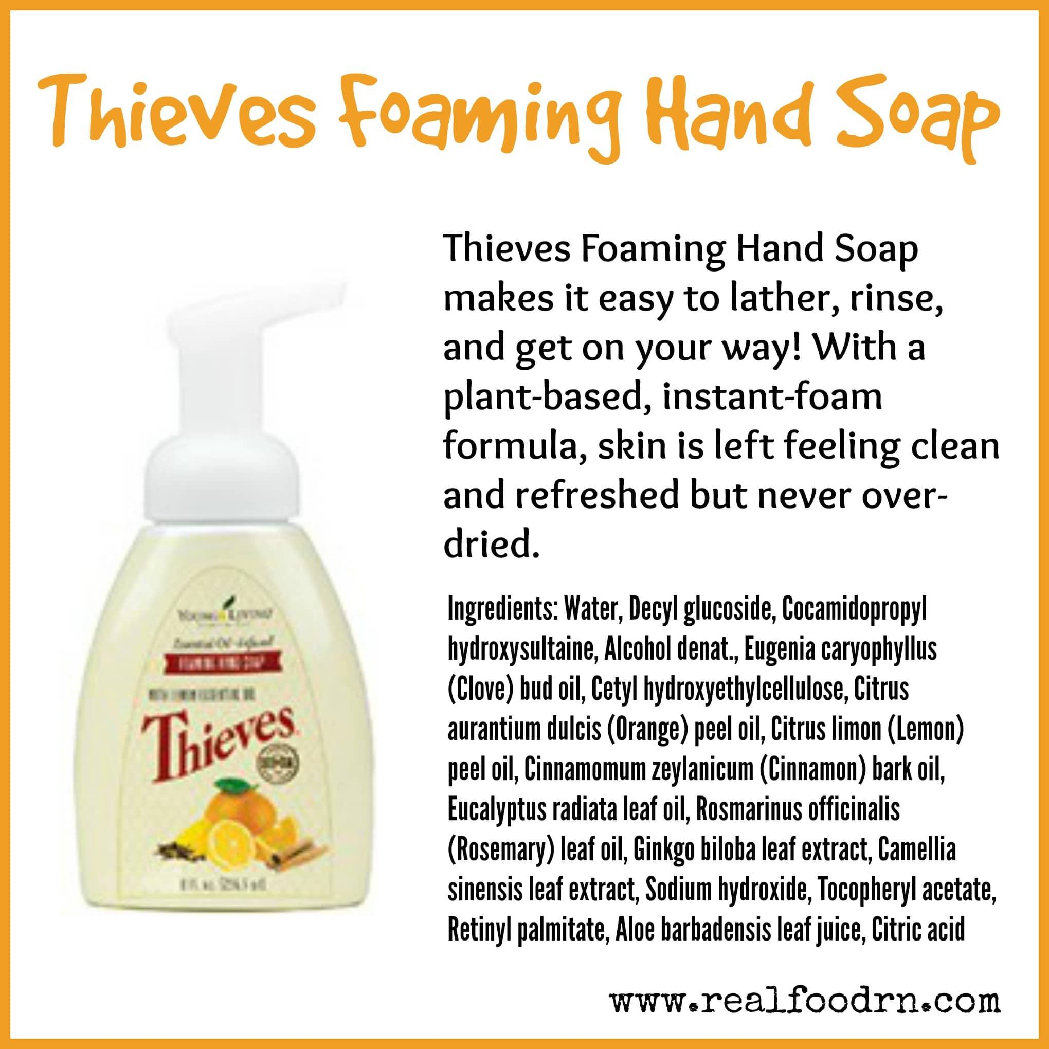 Thieves Foaming Hand Soap Real Food Rn