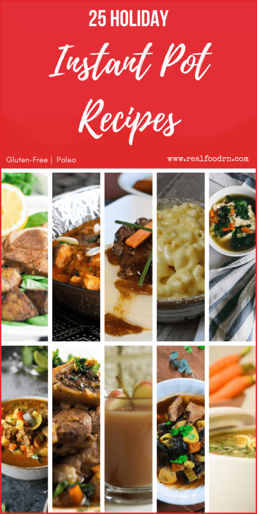 25 Instant Pot Recipes for the Holidays | Real Food RN
