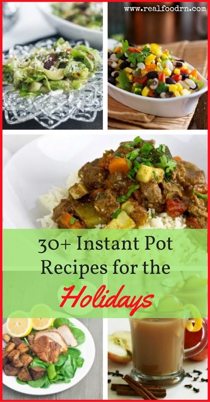 30+ Instant Pot Recipes for the Holidays | Real Food RN
