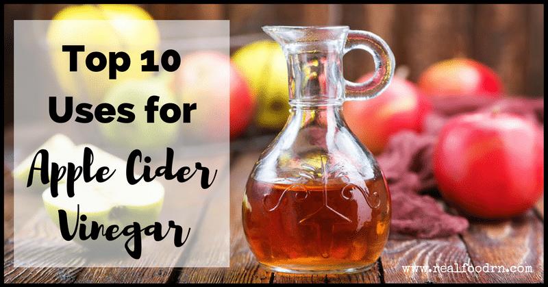 Top 10 Apple Cider Vinegar Uses | Real Food RN