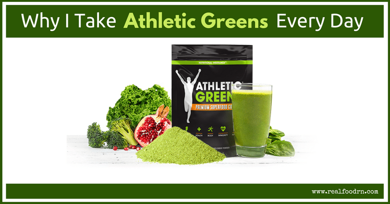 Why I Take Athletic Greens Every Day | Real Food RN