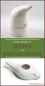 Healthy Benefits of Neti Pots and Nasal Salt Inhalers | Real Food RN