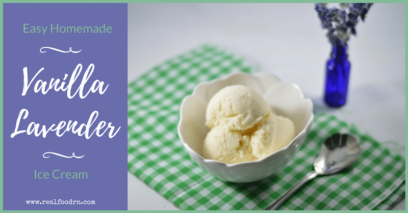Easy Homemade Vanilla Lavender Ice Cream | Real Food RN