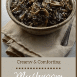 Creamy and Comforting Mushroom Wild Rice Recipe | Real Food RN