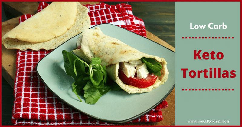 Low Carb Keto Tortillas | Real Food RN