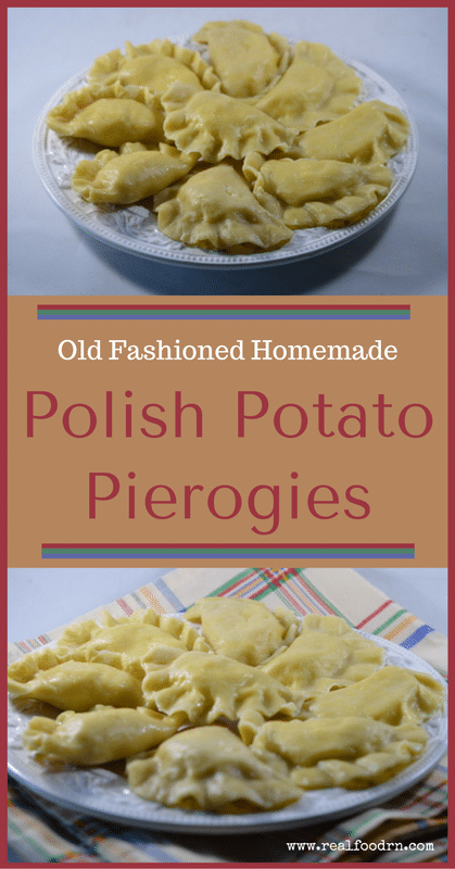 Old Fashioned Homemade Polish Potato Pierogies | Real Food RN