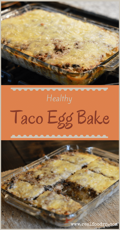Healthy Taco Egg Bake Recipe | Real Food RN