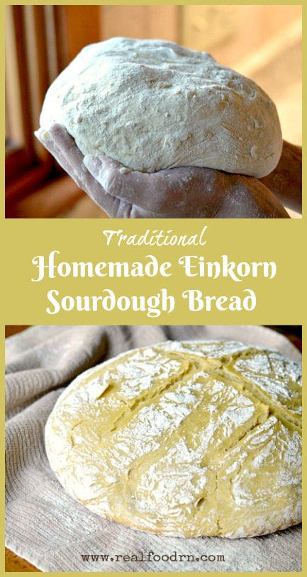Homemade Einkorn Sourdough Bread | Real Food RN