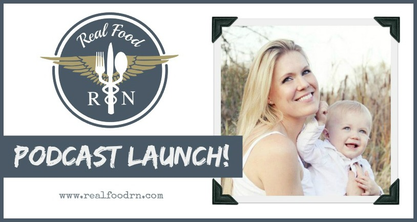 Real Food RN Podcast Launch