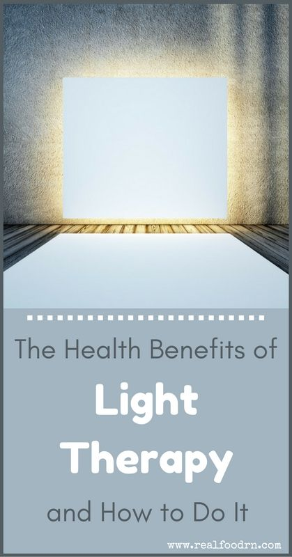The Health Benefits of Light Therapy and How to Do It   Real Food RN
