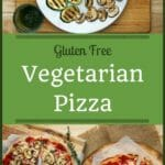 Gluten Free Vegetarian Pizza | Real Food RN