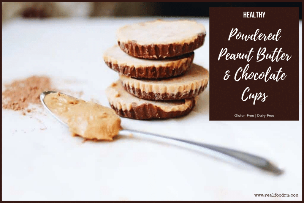 Healthy Powdered Peanut Butter and Chocolate Cups | Real Food RN