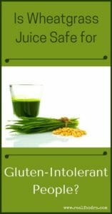 Does Wheatgrass Juice Contain Gluten? | Real Food RN