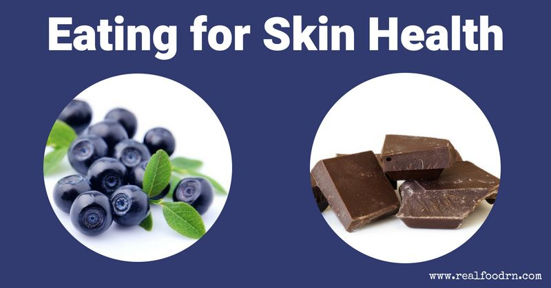 Eating for Skin Health | Real Food RN