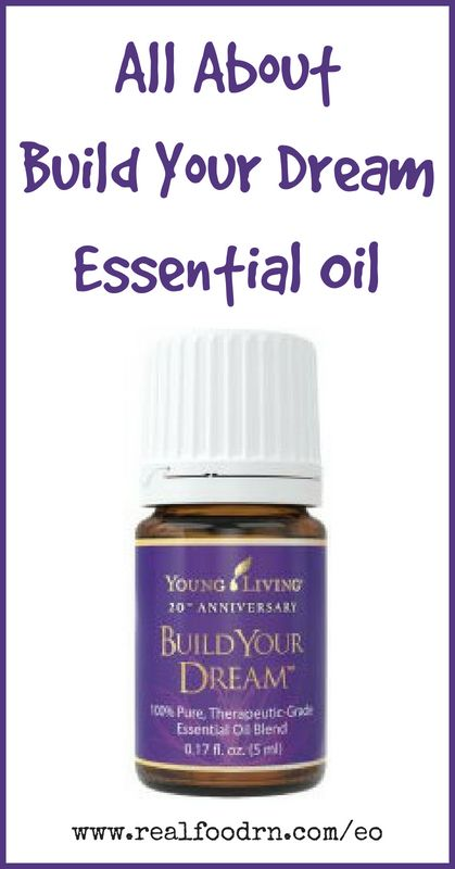 Build Your Dream Essential Oil | Real Food RN