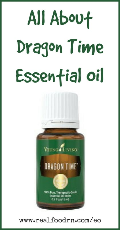 Dragon Time Essential Oil | Real Food RN