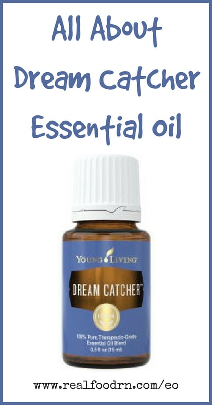 Dream Catcher Essential Oil | Real Food RN