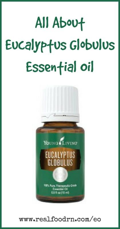 Eucalyptus Globulus Essential Oil | Real Food RN