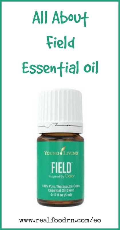 Field Essential Oil | Real Food RN