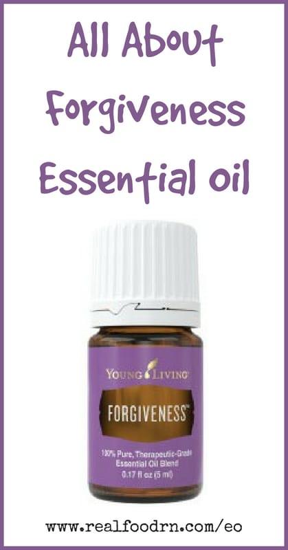 Forgiveness Essential Oil | Real Food RN
