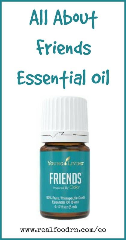Friends Essential Oil | Real Food RN