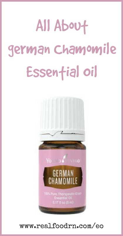 German Chamomile Essential Oil | Real Food RN
